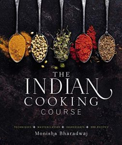 The Indian Cooking Course By Monisha Bharadwaj