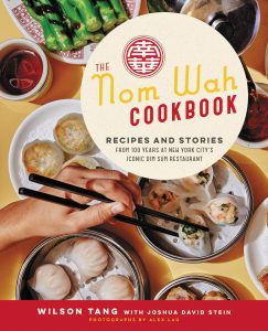 The Nom Wah Cookbook By Wilson Tang