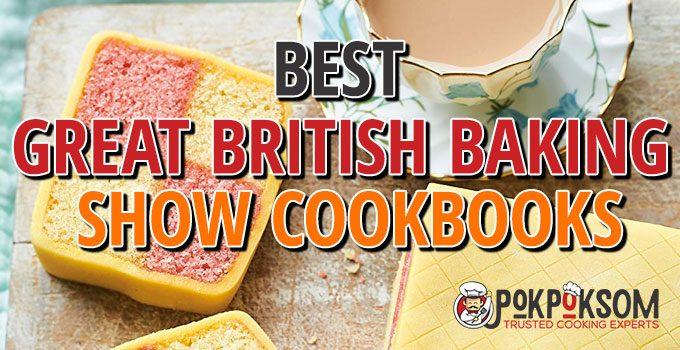 Best Great British Baking Show Cookbooks