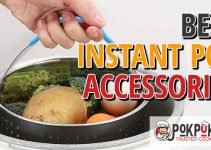5 Best Instant Pot Accessories (Reviews Updated 2021)