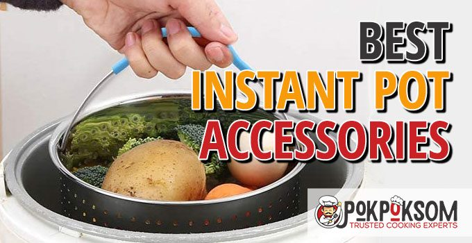 Best Instant Pot Accessories