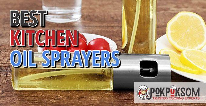 Best Kitchen Oil Sprayers