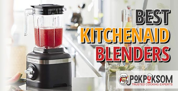 Best Kitchenaid Blenders