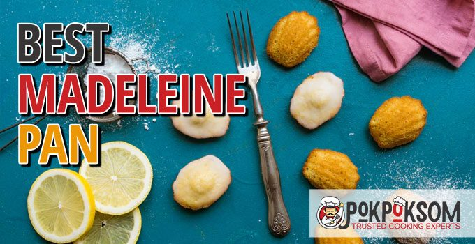 Best Madeleine Pan