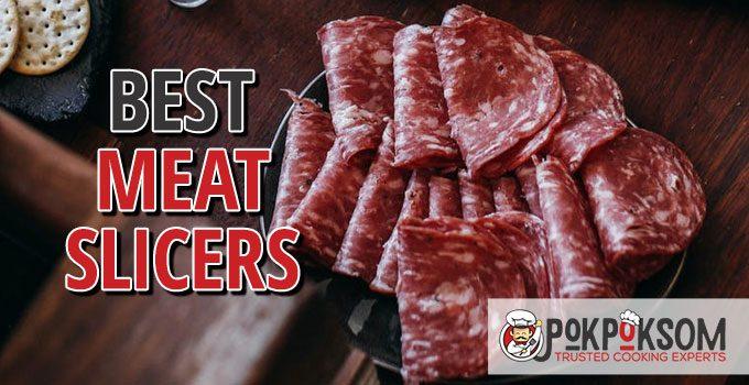 Best Meat Slicers