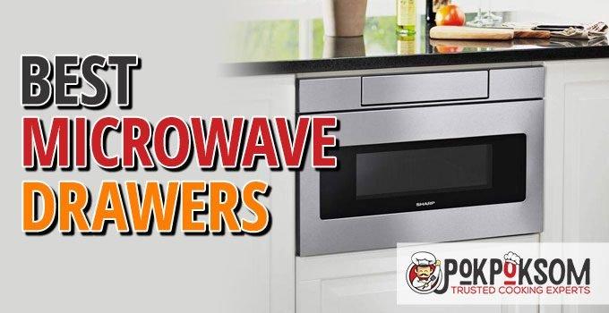 Best Microwave Drawers