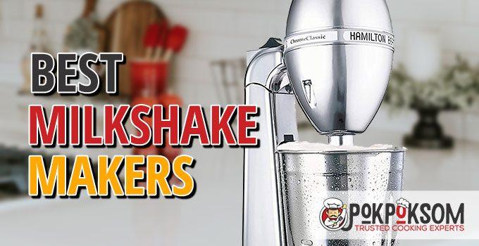 Best Milkshake Makers