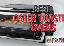 5 Best Oster Toaster Ovens (Reviews Updated 2021)