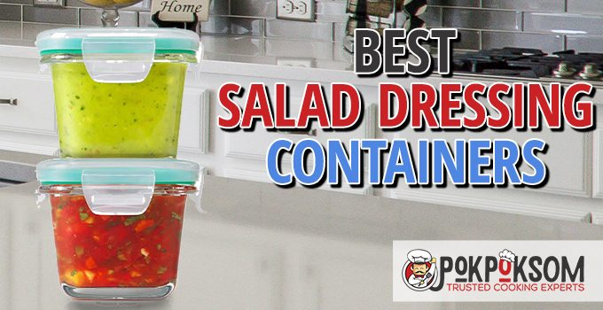Best Salad Dressing Containers