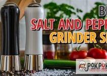 5 Best Salt and Pepper Grinder Sets (Reviews Updated 2021)