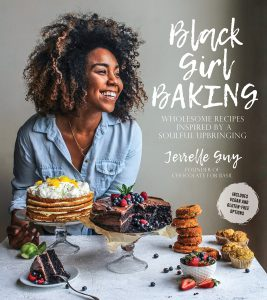 Black Girl Baking Recipes Inspired By A Soulful Upbringing