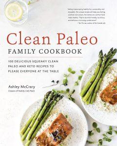 Clean Paleo Family Cookbook