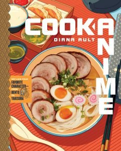 Cook Anime By Diana Ault