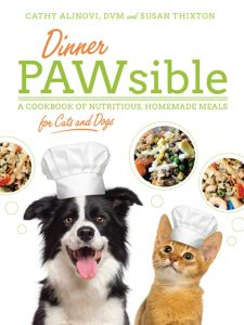 Dinner Pawsible By D.v.m Cathy Alinovi And Susan Thixton