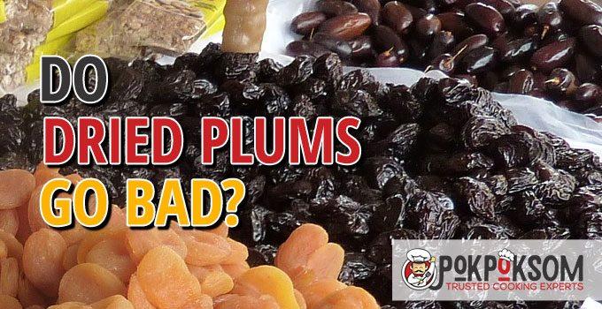 Do Dried Plums Go Bad