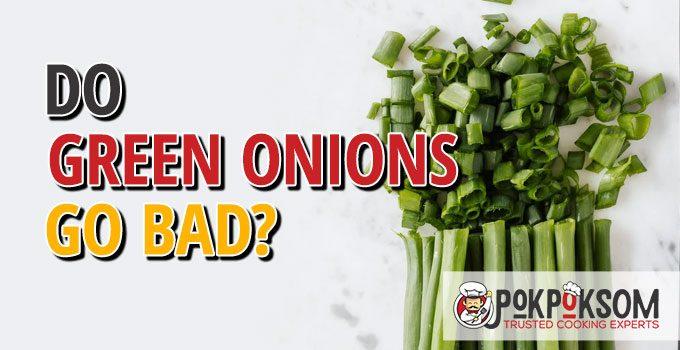 Do Green Onions Go Bad