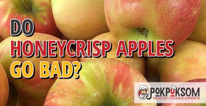 Do Honeycrisp Apples Go Bad