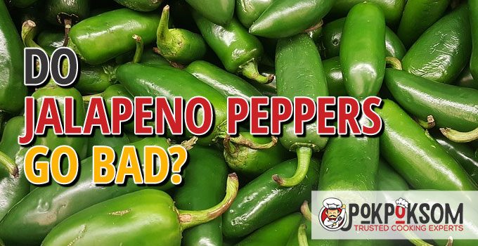 Do Jalapeno Peppers Go Bad