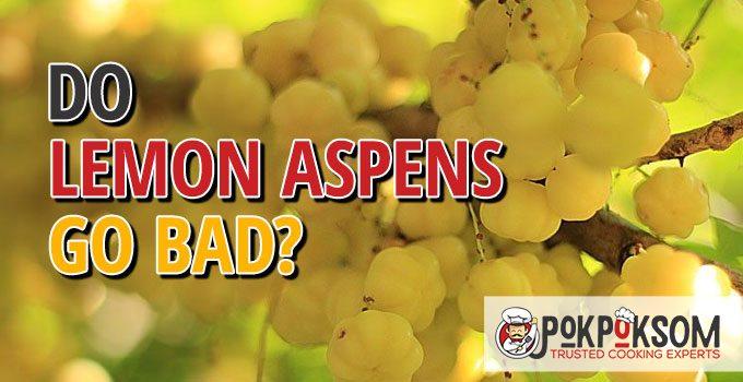 Do Lemon Aspens Go Bad
