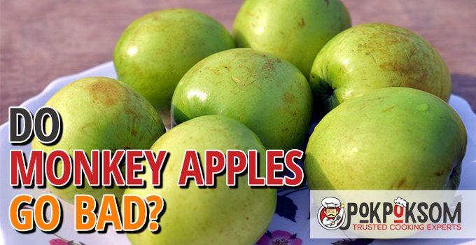 Do Monkey Apples Go Bad