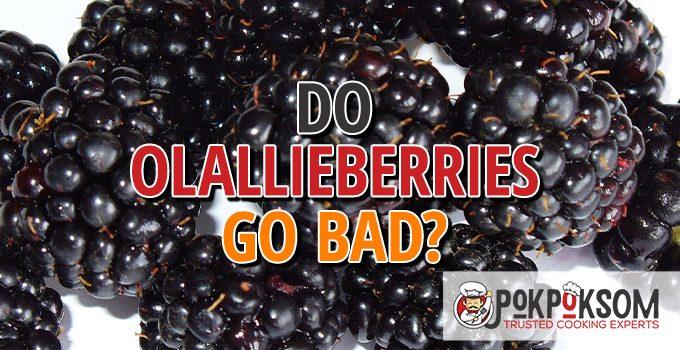 Do Olallieberries Go Bad
