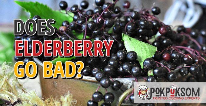 Does Elderberry Go Bad