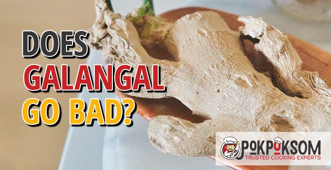 Does Galangal Go Bad