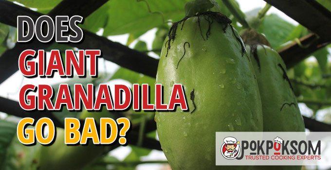 Does Giant Granadilla Go Bad