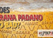 Does Grana Padano Go Bad?