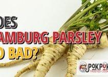 Does Hamburg Parsley Go Bad