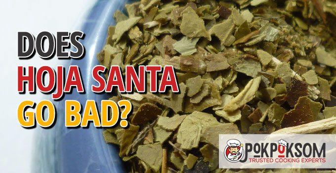 Does Hoja Santa Go Bad