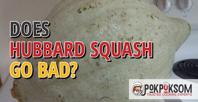 Does Hubbard Squash Go Bad