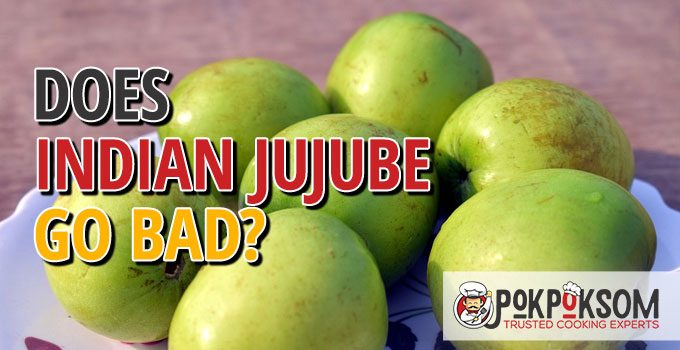 Does Indian Jujube Go Bad