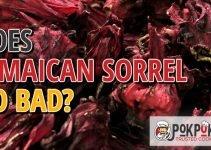 Does Jamaican Sorrel Go Bad