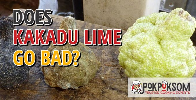 Does Kakadu Lime Go Bad