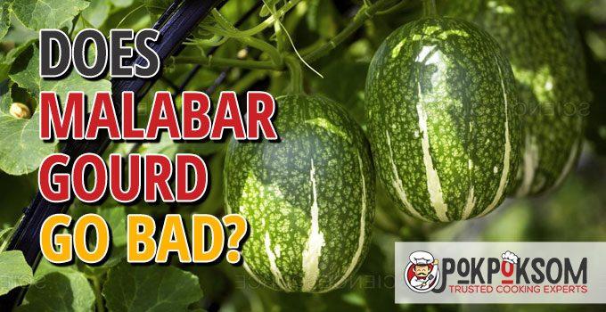 Does Malabar Gourd Go Bad