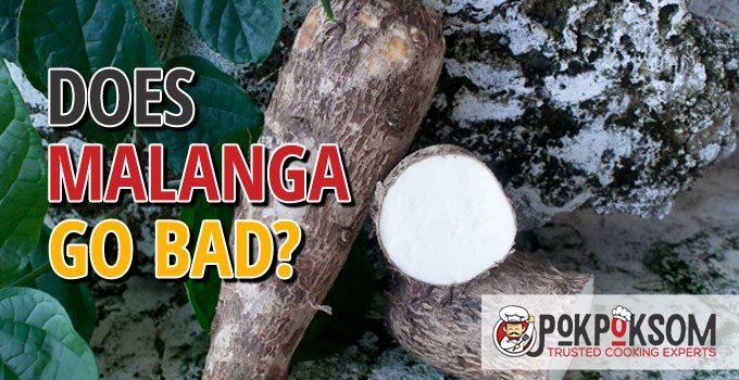 Does Malanga Go Bad
