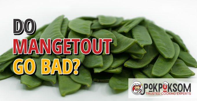 Does Mangetout Go Bad