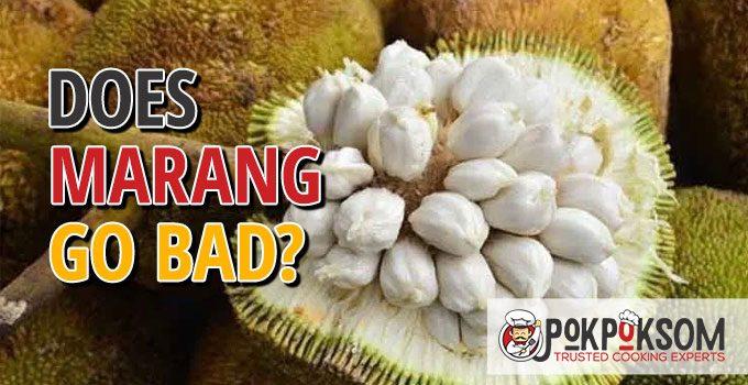 Does Marang Go Bad