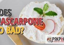 Does Mascarpone Go Bad?