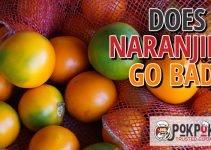 Does Naranjilla Go Bad
