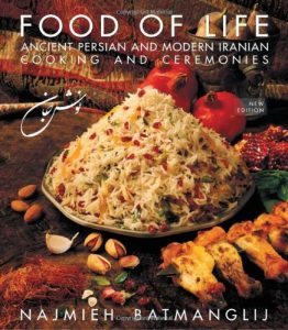 Food Of Life Ancient Persian And Modern Iranian Cooking And Ceremonies