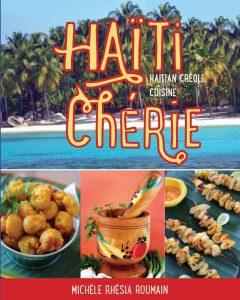 Haiti Cherie, Haitian Creole Cuisine