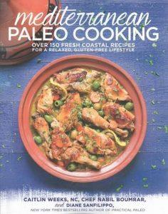Mediterranean Paleo Cooking By C.weeks