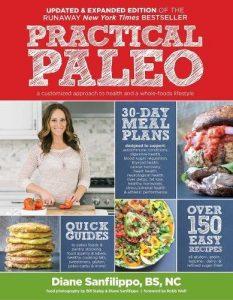 Practical Paleo By Diane Sanfilippo