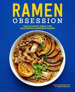 Ramen Obsession The Ultimate Bible
