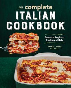 The Complete Italian Cookbook By Manuela Anelli Mazzocco