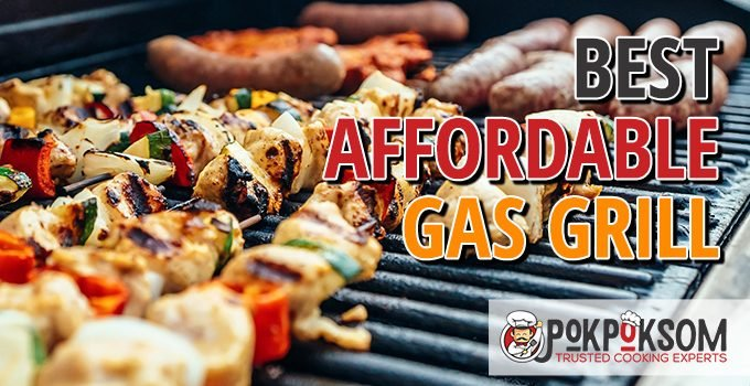 Best Affordable Gas Grill
