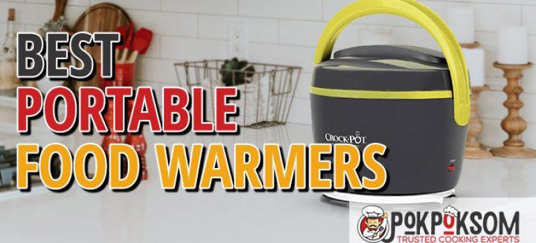 Best Portable Food Warmers