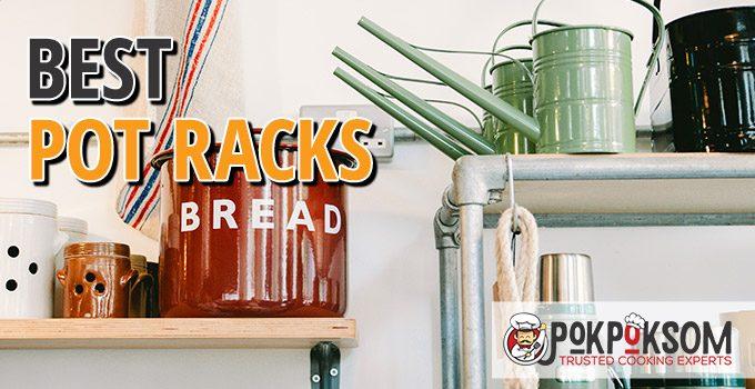 Best Pot Racks
